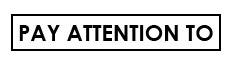 Pay_Attention_To